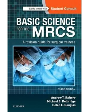 Basic Sciences for the MRCS, 3rd Edition