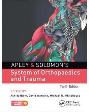 Apley & Solomon's System of Orthopaedics and Trauma, 10th Edition